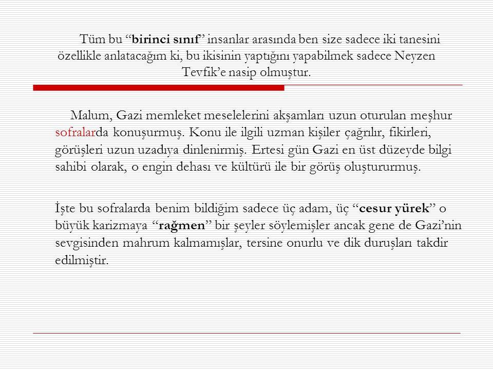 … birinci sınıf insanlara devam Dr.Tevfik Rüştü Aras ( Jinekolog.