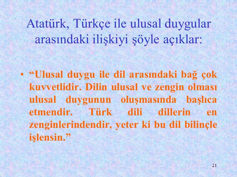 20 YABANCI DİLLE EĞİTİMİN SAKINCALARI Eğitim dilinin Türkçe olmayışı, yabancı dillerin egemenliğini artıracak, Türkçe bilim dili olmaktan uzaklaşacak,