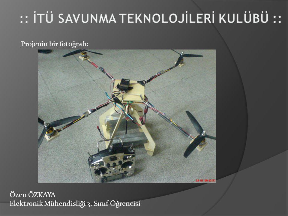 Özen ÖZKAYA Elektronik Mühendisliği 3. Sınıf Öğrencisi Projenin bir fotoğrafı: