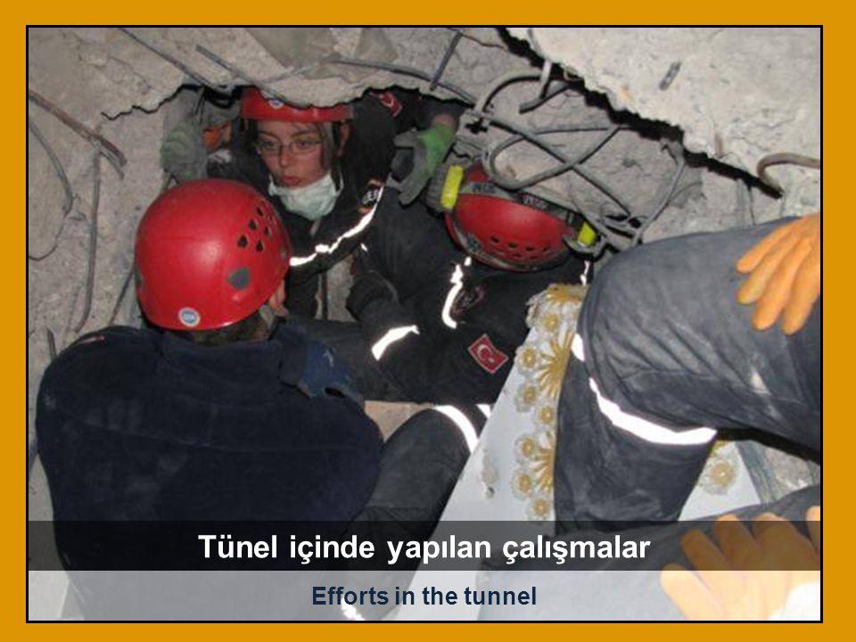 Efforts in the tunnel Tünel içinde yapılan çalışmalar