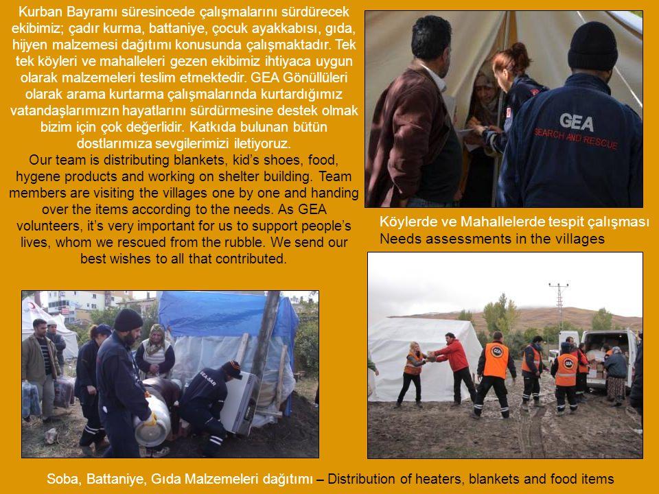 Kurban Bayramı süresincede çalışmalarını sürdürecek ekibimiz; çadır kurma, battaniye, çocuk ayakkabısı, gıda, hijyen malzemesi dağıtımı konusunda çalı