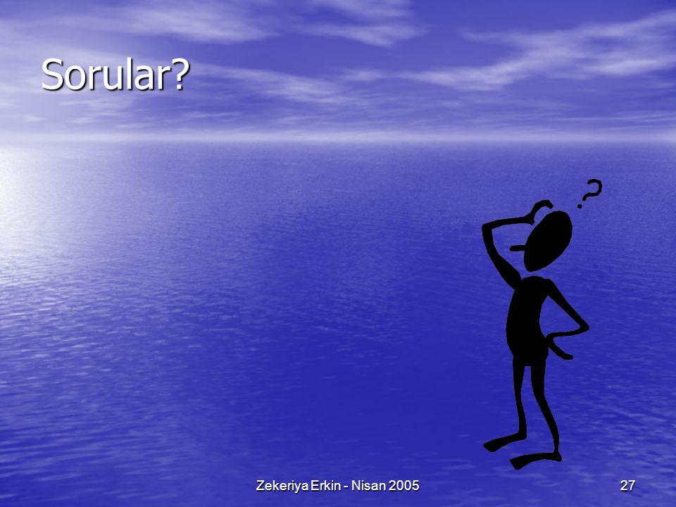 Zekeriya Erkin - Nisan 200527 Sorular?