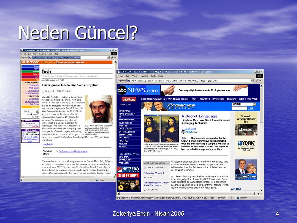 Zekeriya Erkin - Nisan 20054 Neden Güncel?