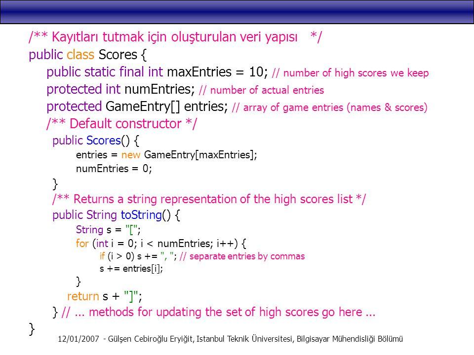 12/01/2007 - Gülşen Cebiroğlu Eryiğit, Istanbul Teknik Üniversitesi, Bilgisayar Mühendisliği Bölümü /** Kayıtları tutmak için oluşturulan veri yapısı
