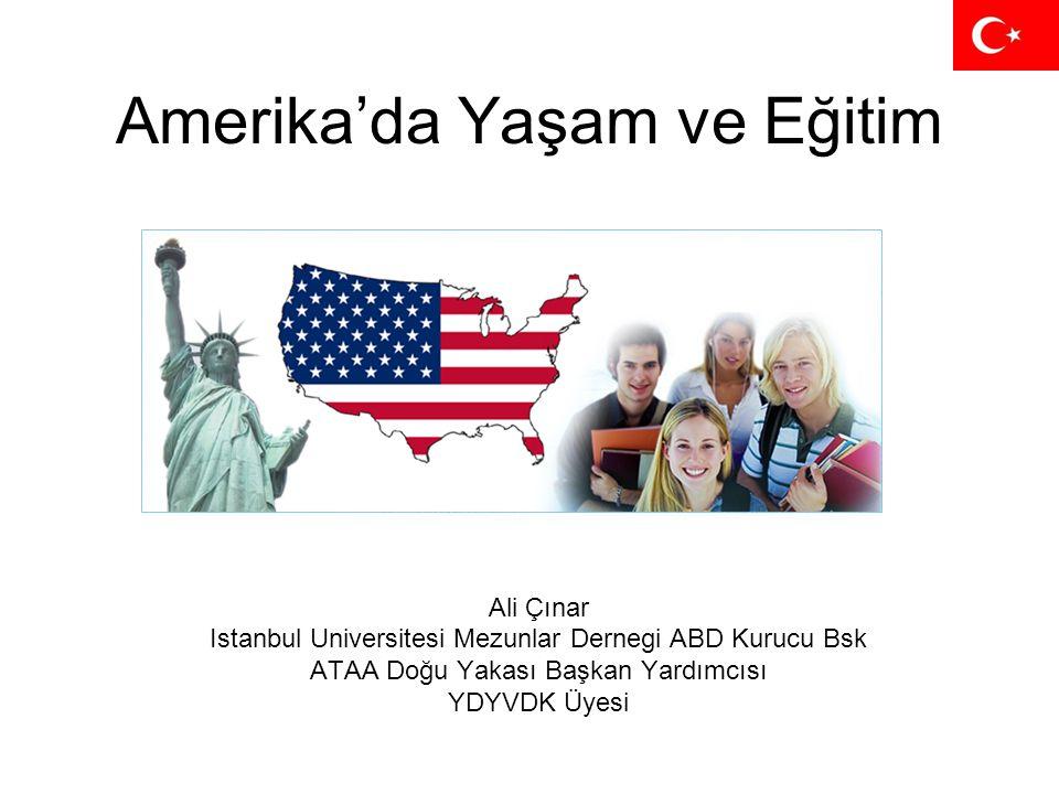 Amerika'da Yaşam ve Eğitim Ali Çınar Istanbul Universitesi Mezunlar Dernegi ABD Kurucu Bsk ATAA Doğu Yakası Başkan Yardımcısı YDYVDK Üyesi