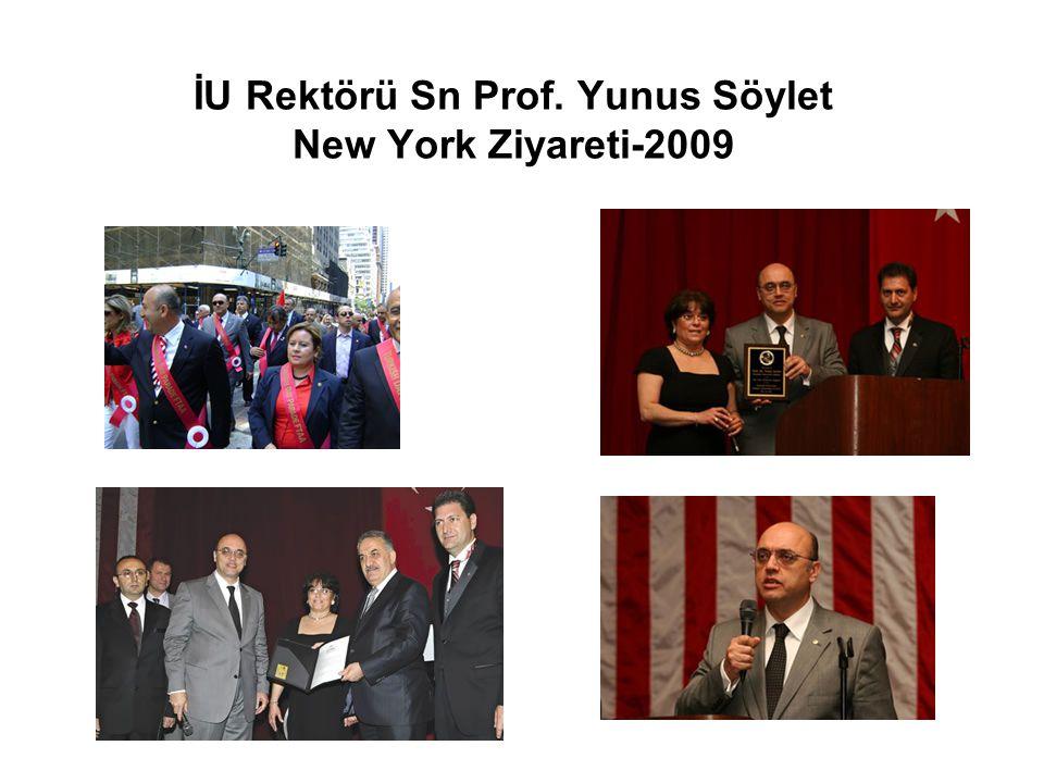 İU Rektörü Sn Prof. Yunus Söylet New York Ziyareti-2009