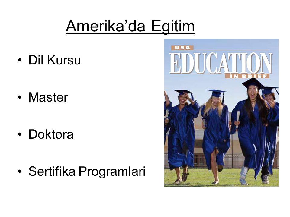 Amerika'da Egitim Dil Kursu Master Doktora Sertifika Programlari