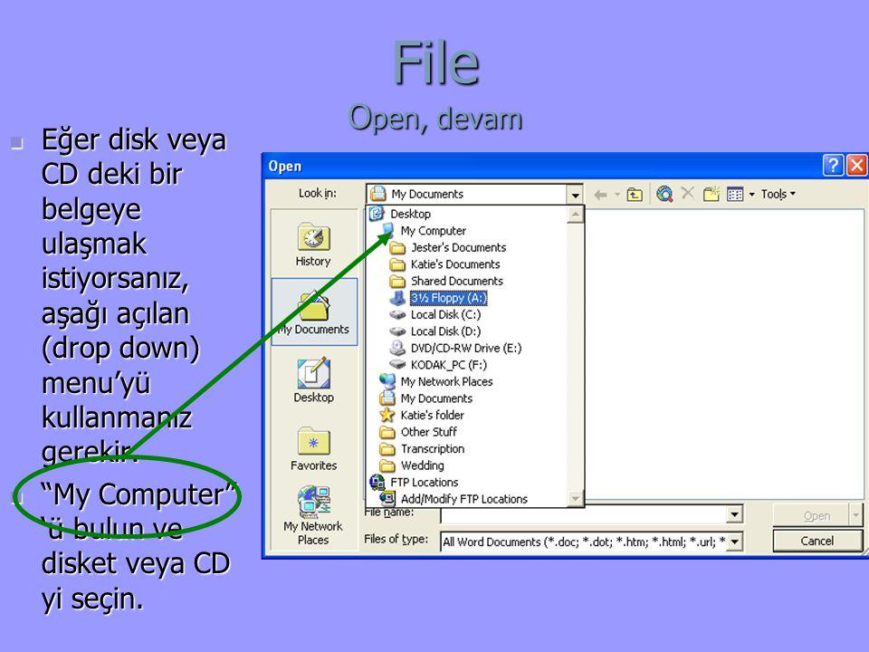 Eğer disk veya CD deki bir belgeye ulaşmak istiyorsanız, aşağı açılan (drop down) menu'yü kullanmanız gerekir.