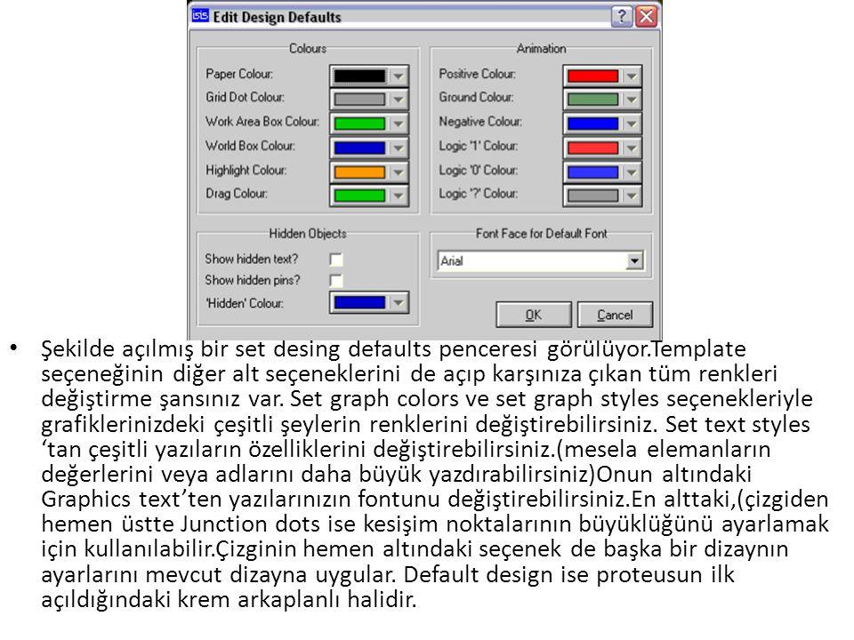 Şekilde açılmış bir set desing defaults penceresi görülüyor.Template seçeneğinin diğer alt seçeneklerini de açıp karşınıza çıkan tüm renkleri değiştir