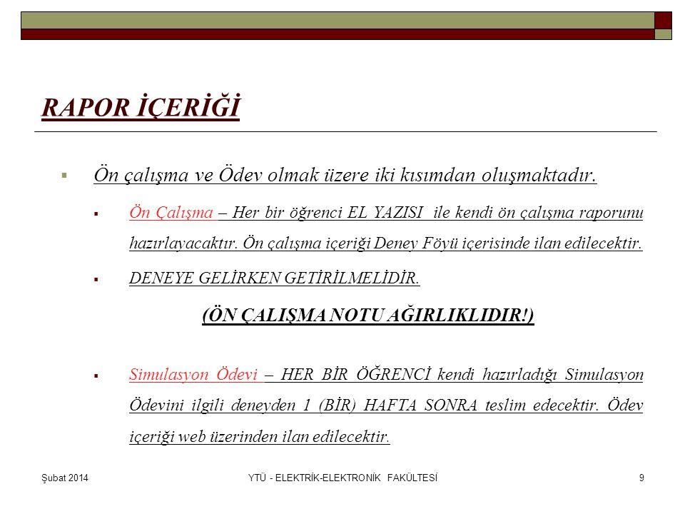Şubat 2014YTÜ - ELEKTRİK-ELEKTRONİK FAKÜLTESİ10 !!!!DİKKAT!!!.