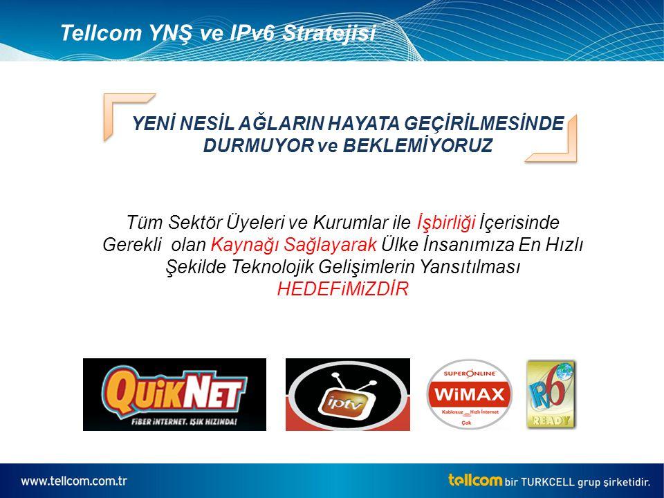 IPv6'ya Yönelik Çalışma ve Hedefler Yurtiçi/Yurtdışı ISS 6Bone Bağlantısı ve v6 Anonslarına Başlangıç, DHCPv6, DNSv6 Kurulumları, Internal Sistem&Servis Testleri, Core Network Yapısında IPv4&v6 Hibrid Topoloji ye Geçiş Son Kullanıcıya yönelik OS ve Servis Testleri, Datacenter servislerinde dual-stack yapıya geçiş, Pilot Site Seçimi ve Bölgesel DHCPv6 Kurulumu, Pilot Bölge Quicknet ve Wifi Kullanıcılarında IPv6'ya Kontrollü Geçiş - HEDEF : 2 Bin Kullanıcı Kontrollü Olarak Pilot Bölge ve Ipv6 Adacık Sayılarının Arttırılması, HEDEF: 15 Bin Kullanıcı Colocation ve DC hizmetlerinde Müşteri IPv6 ve Ayrı Fiziksel Port Atamalarına Başlangıç, Bireysel ve Kurumsal xDSL hizmetlerinde IPv6 Opsiyonun Tüm Kullanıcılara Sunulmaya Başlanması, İlk v6 Adacık Oluşumu