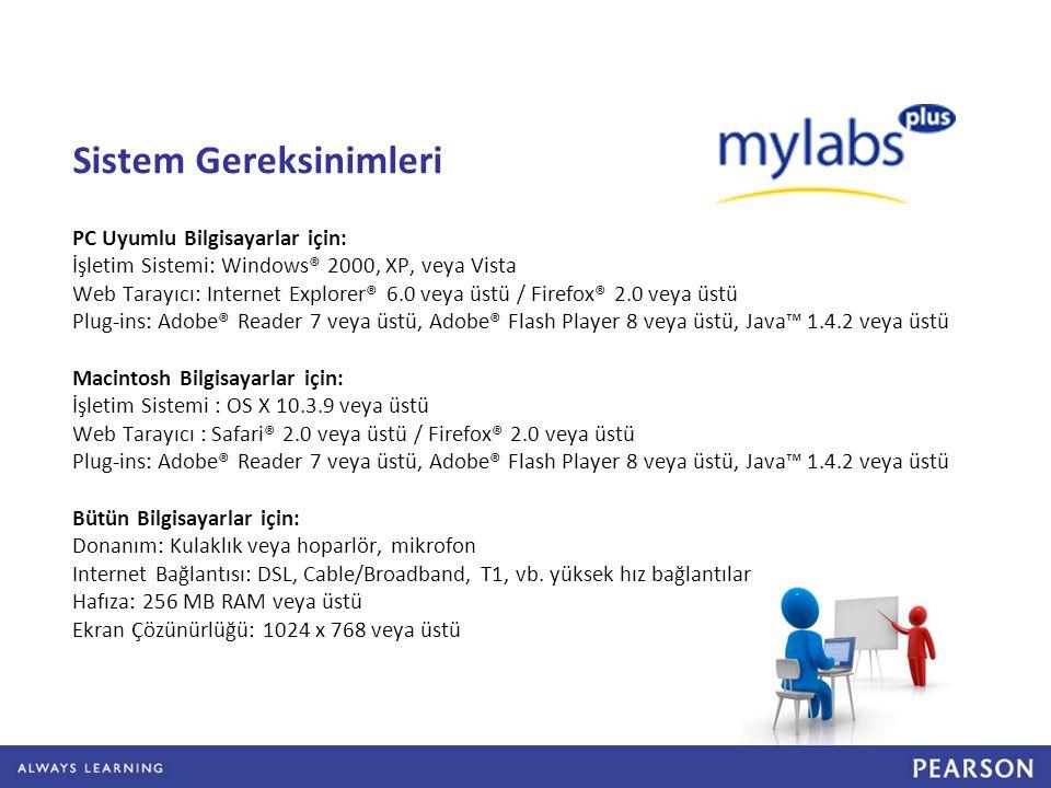 Pearson Türkiye MyLabsPlus Destek Hattı Yıldız Teknik Üniversitesi yildiz.mylabsplus@gmail.com 0212-288 69 41 (128)