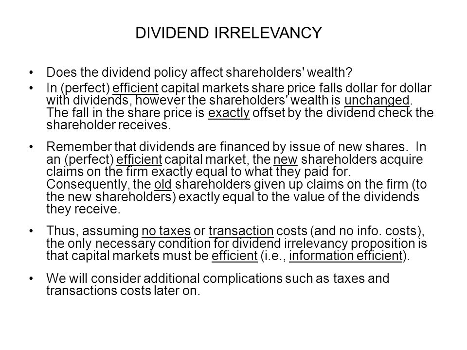 Does the dividend policy affect shareholders wealth.