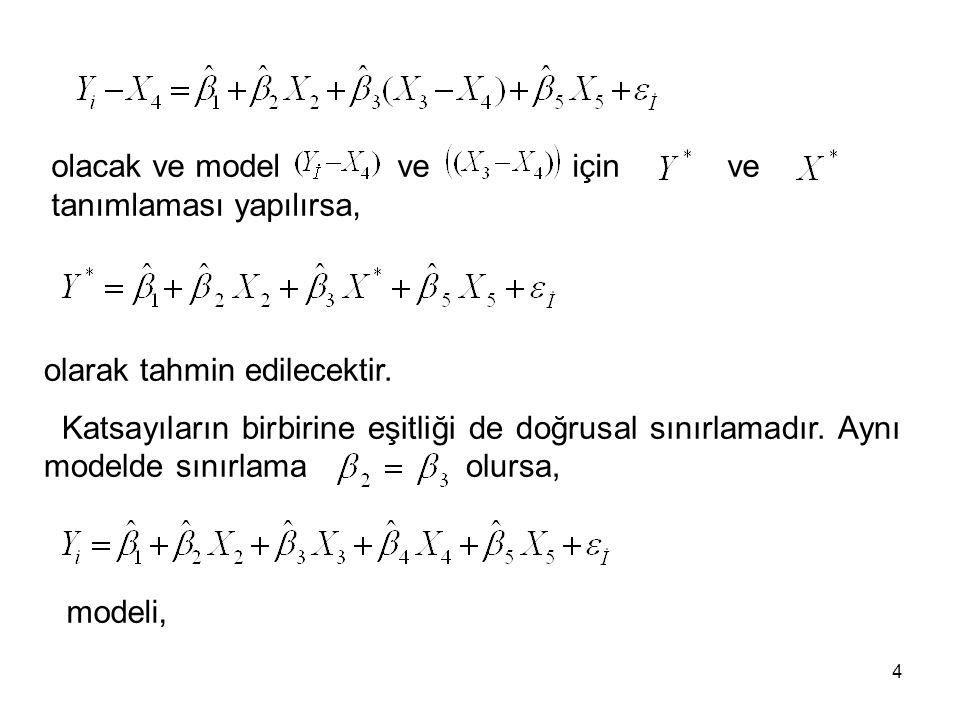 ve test istatistiğinin dağılımı c ve (n- k U ) serbestlik dereceli F dağılımıdır.