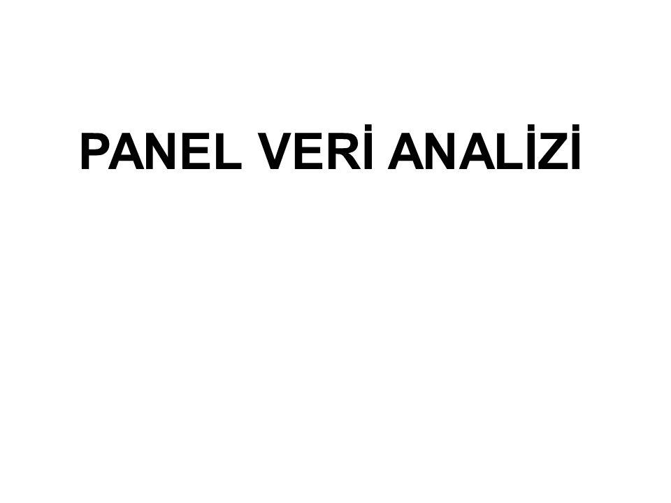 2 Panel Veri Tanımı … Panel veri; bireyler, ülkeler, firmalar, hanehalkları gibi birimlere ait yatay kesit gözlemlerinin belli bir zaman döneminde bir araya getirilmesidir(Baltagi, 1995).