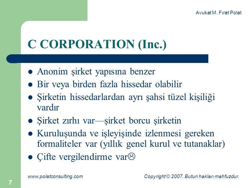 Avukat M.Fırat Polat www.polatconsulting.com Copyright © 2007.