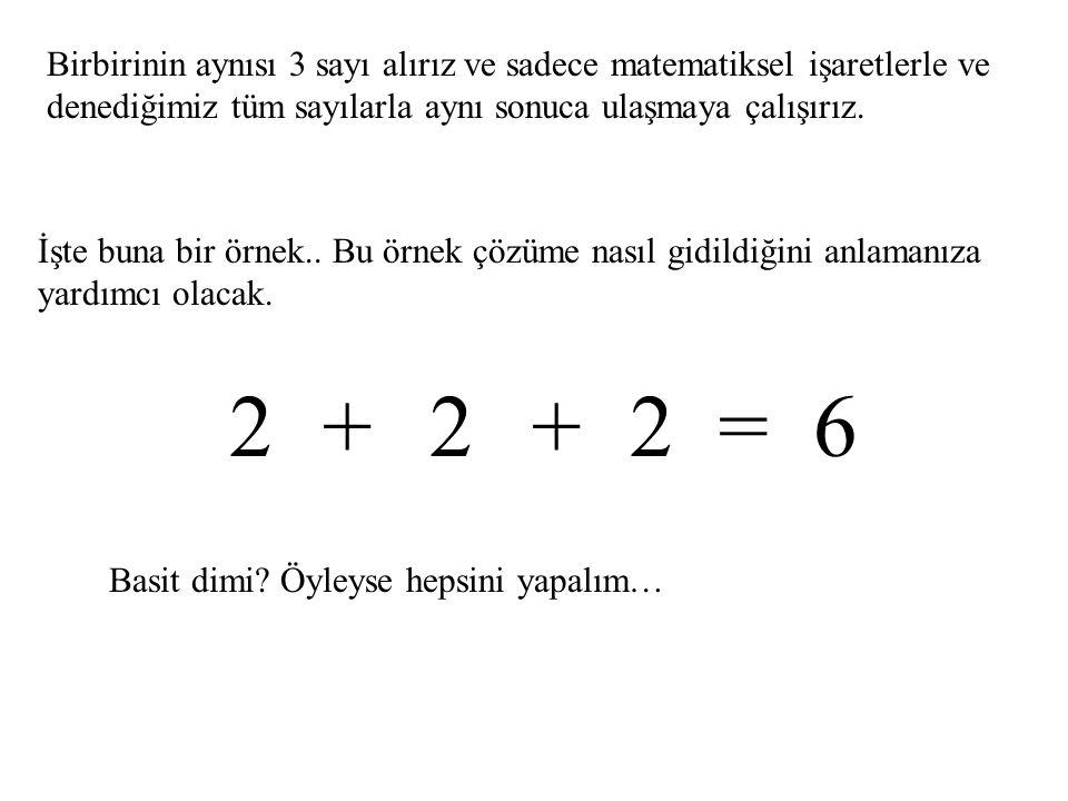 Matematikle ve onun öğrendiğimiz basit işlemleri ile nasıl sonuca gidebileceğimize bir örnek vereyim istedim.. Bir tür eğlenceli oyunda denebilir buna