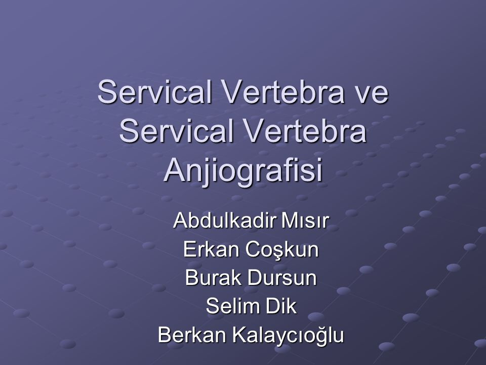Servical Anjiyo