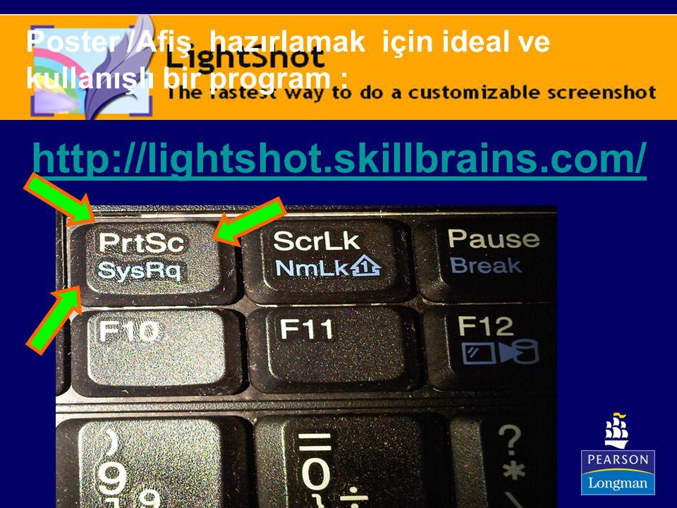 http://lightshot.skillbrains.com/ Poster /Afiş hazırlamak için ideal ve kullanışlı bir program :