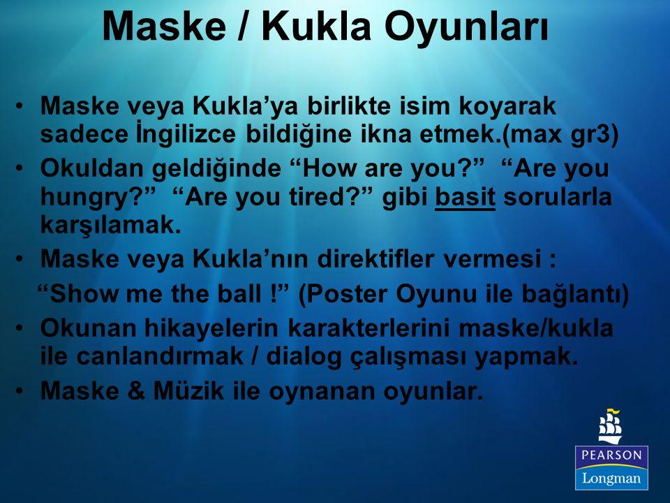 """Maske / Kukla Oyunları Maske veya Kukla'ya birlikte isim koyarak sadece İngilizce bildiğine ikna etmek.(max gr3) Okuldan geldiğinde """"How are you?"""" """"Ar"""