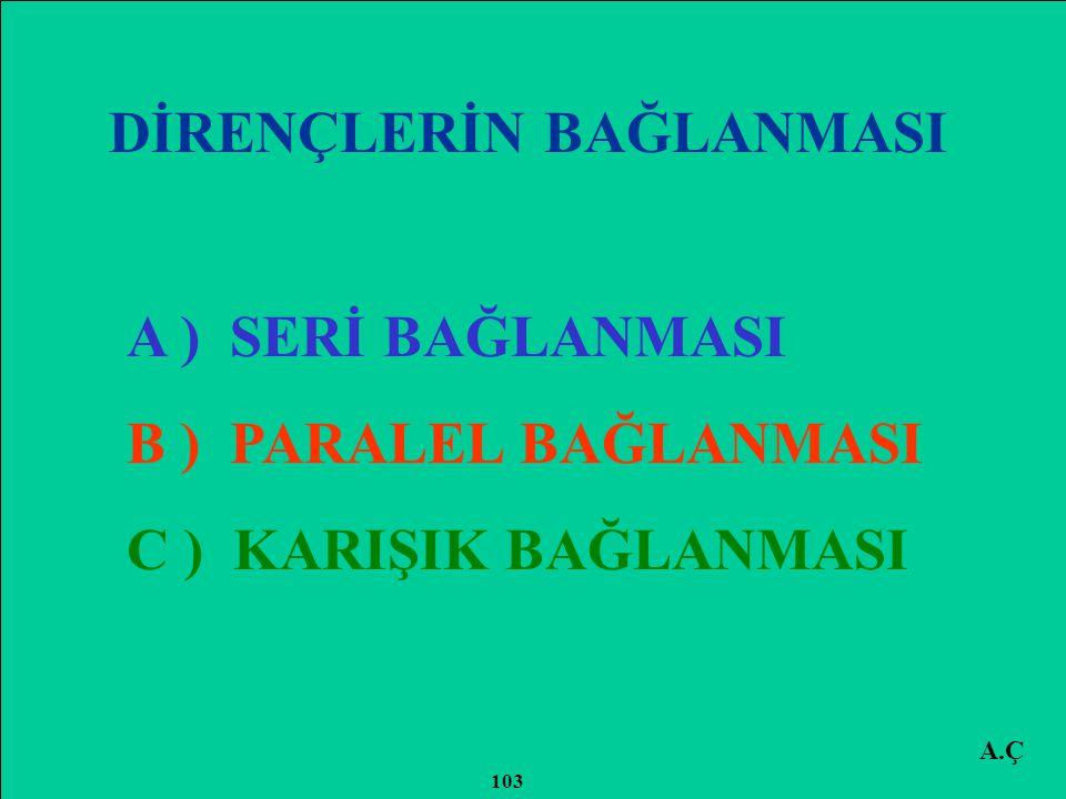 A.Ç 102