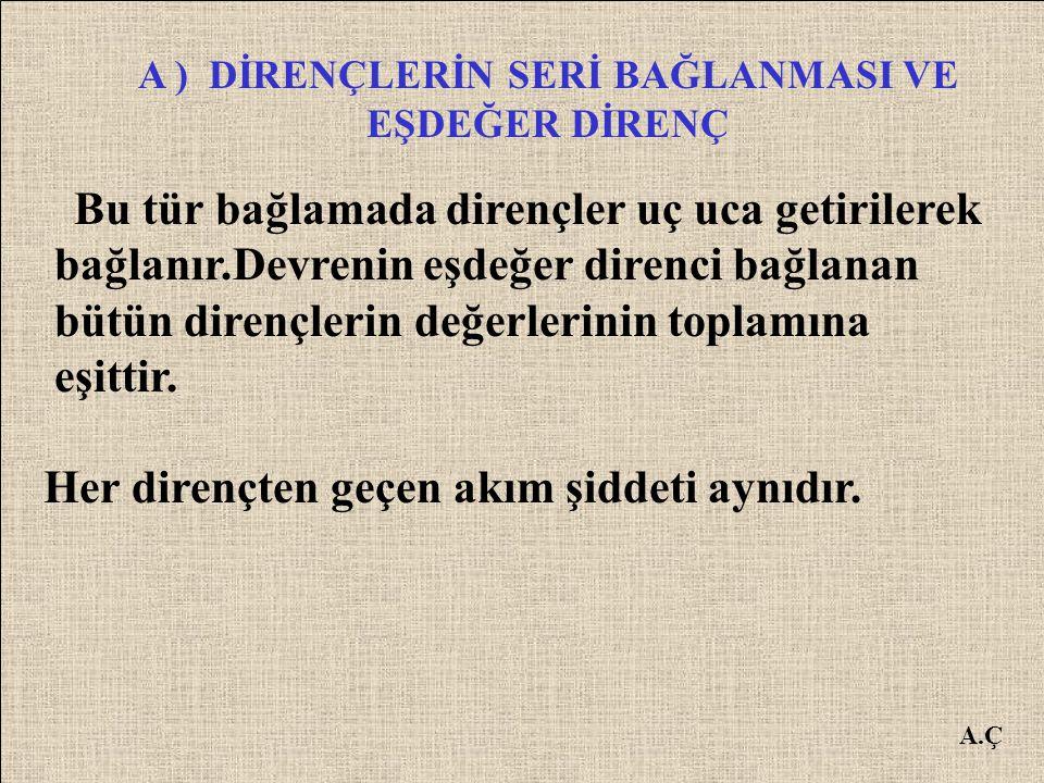 A.Ç A ) SERİ BAĞLAMA 104
