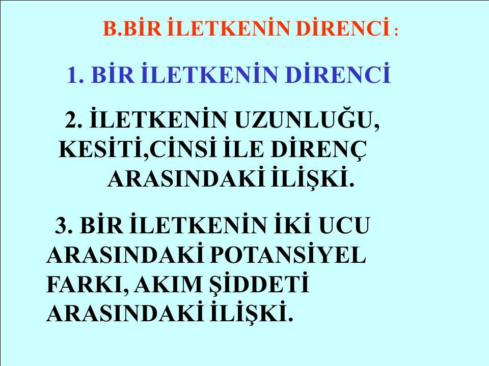 A.Ç DENEYİN YAPILIŞI I.