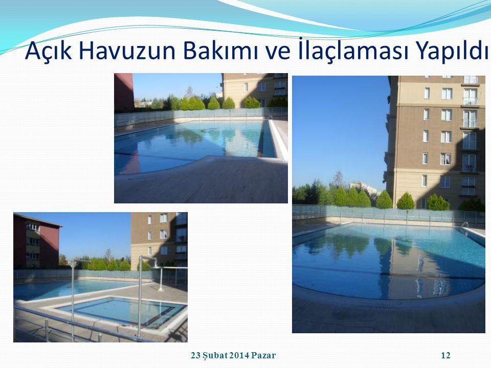 Açık Havuzun Bakımı ve İlaçlaması Yapıldı 1223 Şubat 2014 Pazar