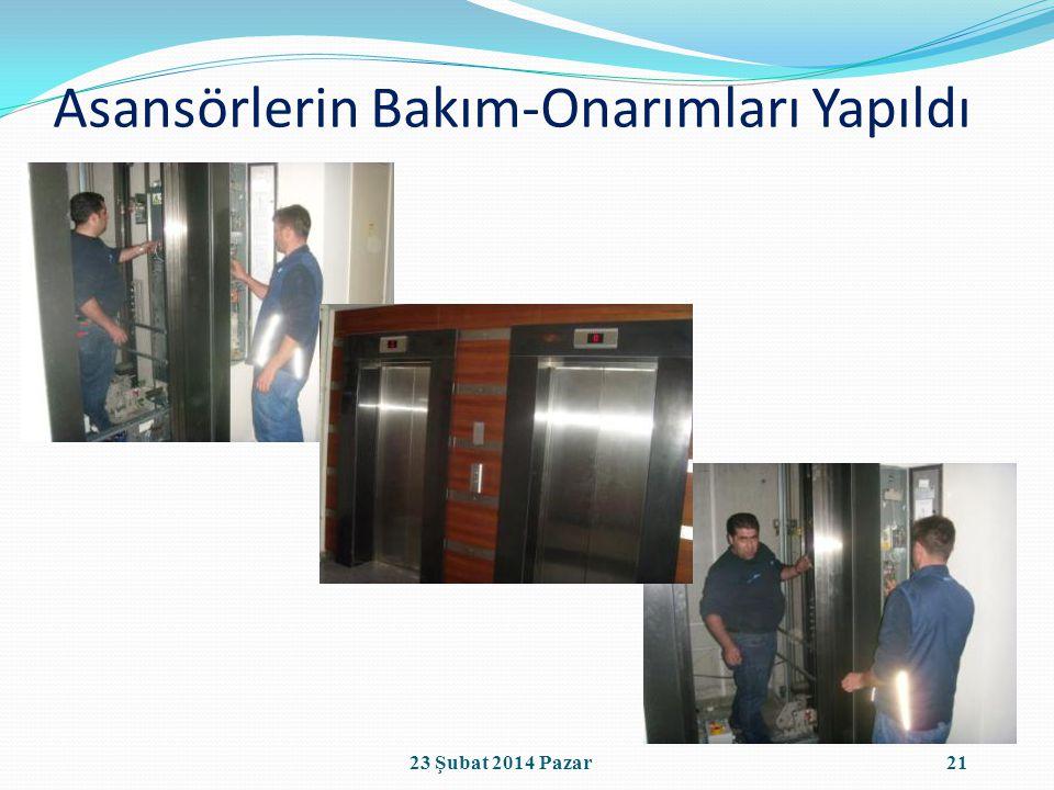 Asansörlerin Bakım-Onarımları Yapıldı 2123 Şubat 2014 Pazar