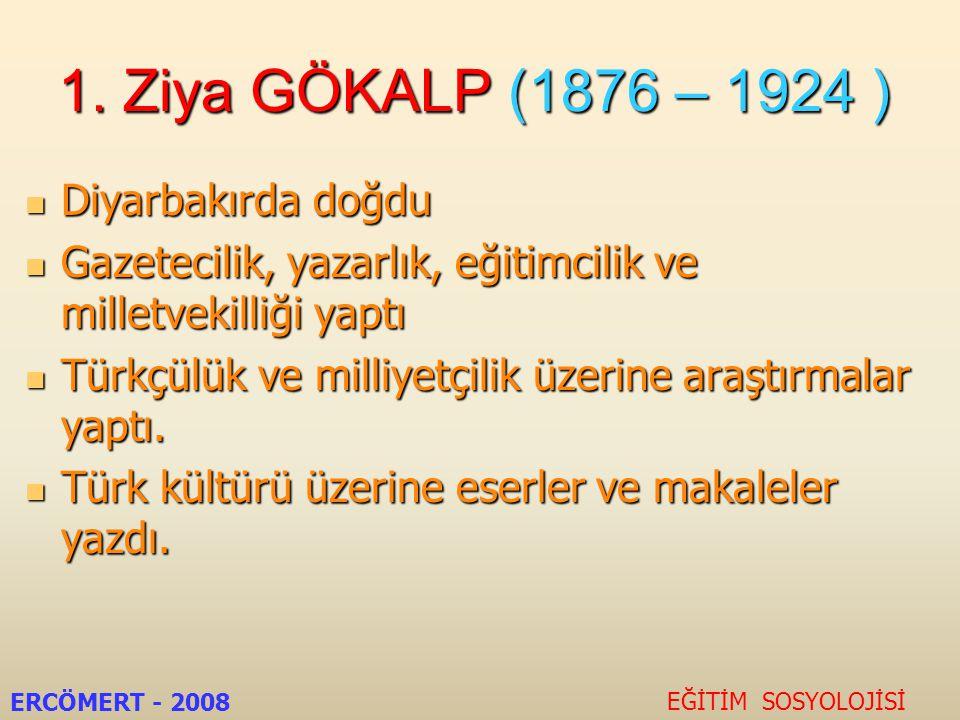 EĞİTİM SOSYOLOGLARIMIZ EĞİTİM SOSYOLOJİSİ ERCÖMERT - 2008