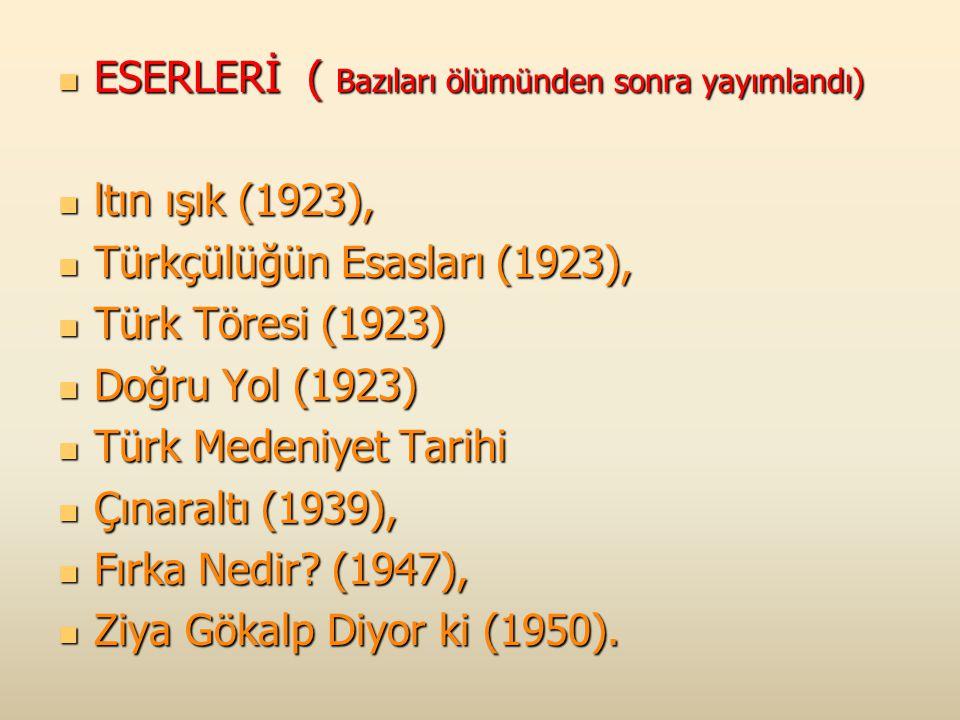 1. Ziya GÖKALP (1876 – 1924 ) Diyarbakırda doğdu Diyarbakırda doğdu Gazetecilik, yazarlık, eğitimcilik ve milletvekilliği yaptı Gazetecilik, yazarlık,