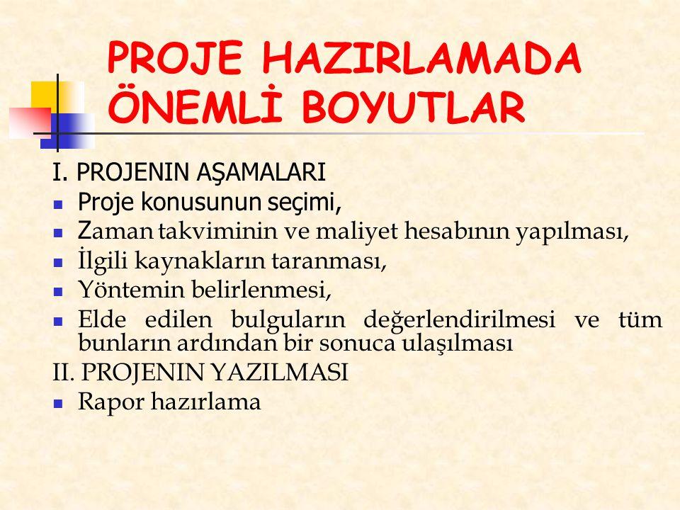 PROJE HAZIRLAMADA ÖNEMLİ BOYUTLAR I.