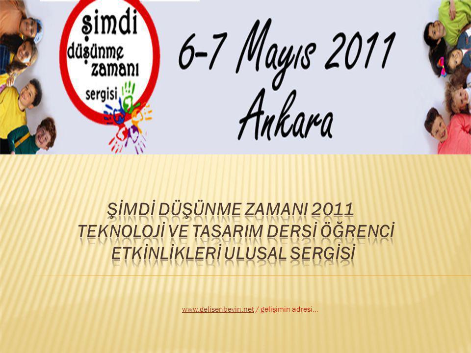 Serginin 6-8 Mayıs 2011 Tarihleri arasında Ankara'da yapılması planlanmaktadır.