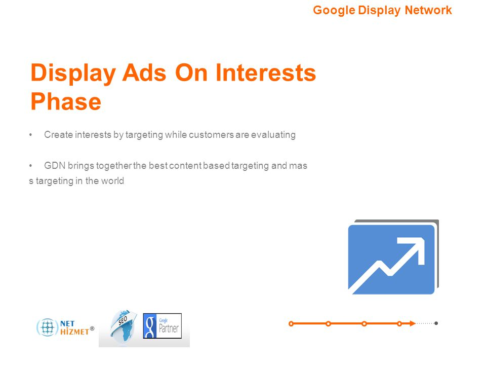 Hedefleme seçeneğiniz. Google Görüntülü Reklam Ağı Create interests by targeting while customers are evaluating GDN brings together the best content b