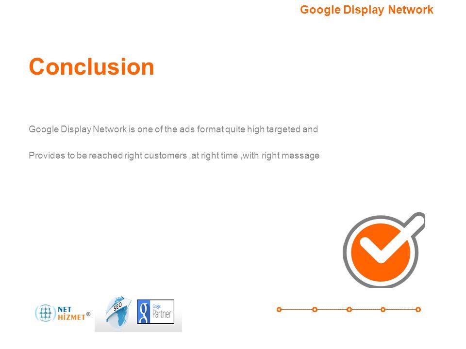 Hedefleme seçeneğiniz.Google Görüntülü Reklam Ağı Conclusion Nedir?AvantajlarıSonuçNeden.