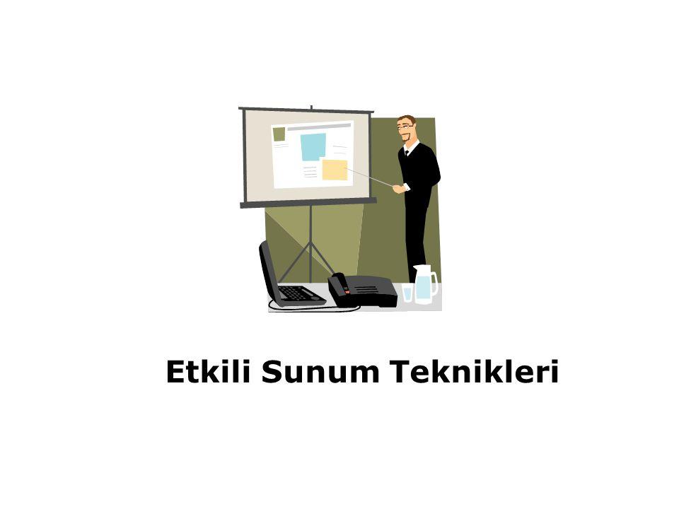 Etkili Sunum Teknikleri 13 4.