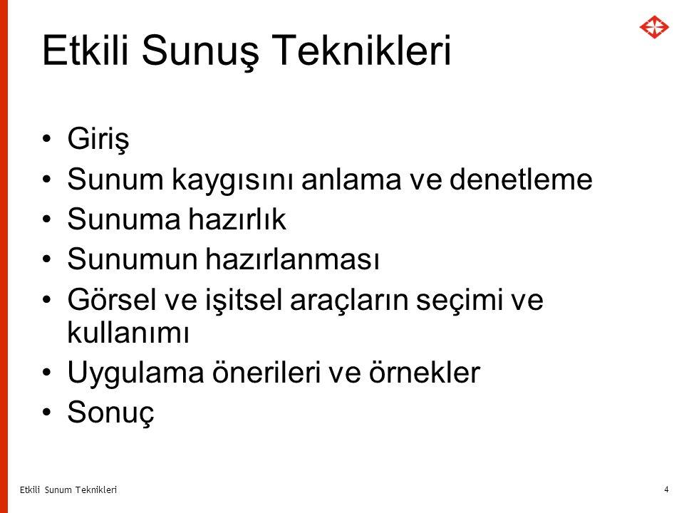 Etkili Sunum Teknikleri 25 ÖRNEK YANSI KOLEJ AYŞEABLA OKULLARI 1946 yılında Ankara`da kurulmuştur.
