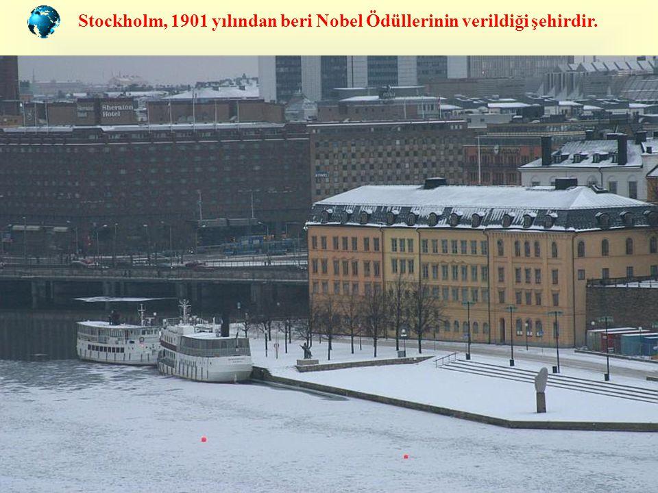 Stockholm, 1901 yılından beri Nobel Ödüllerinin verildiği şehirdir.