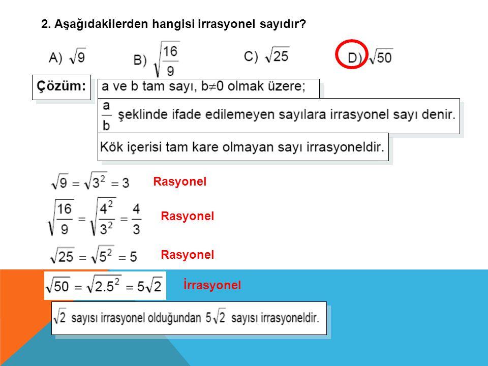 Çözüm: A) 82 B) 72 C) 64 D) 52 Bir sayının karekökünü bulabilmek için o sayıyı çarpanlarına ayırırız.