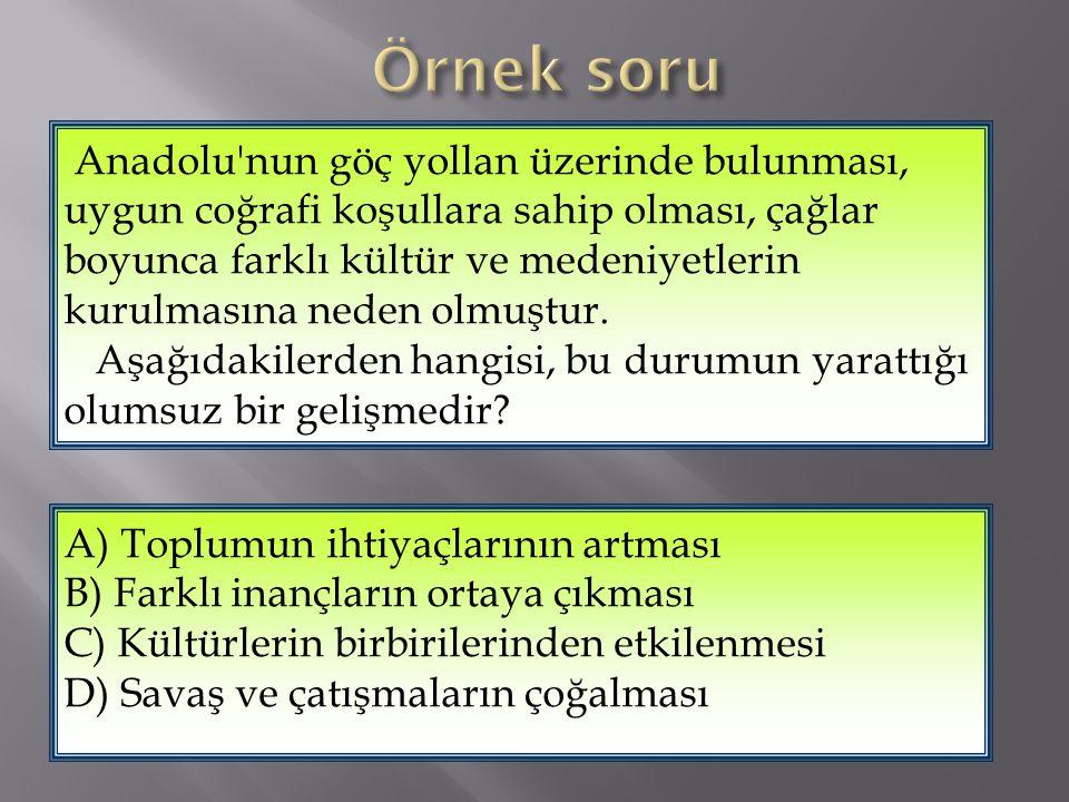 Anadolu'da hangi medeniyetler kurulmuştur?