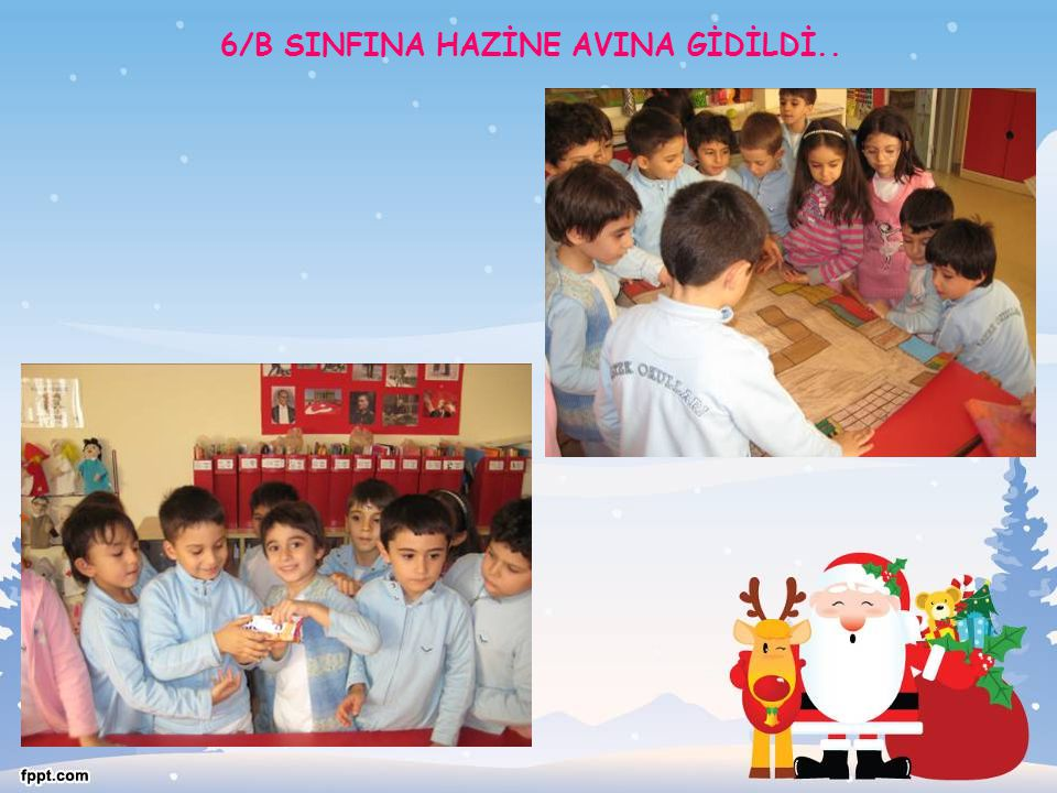 6/B SINFINA HAZİNE AVINA GİDİLDİ..