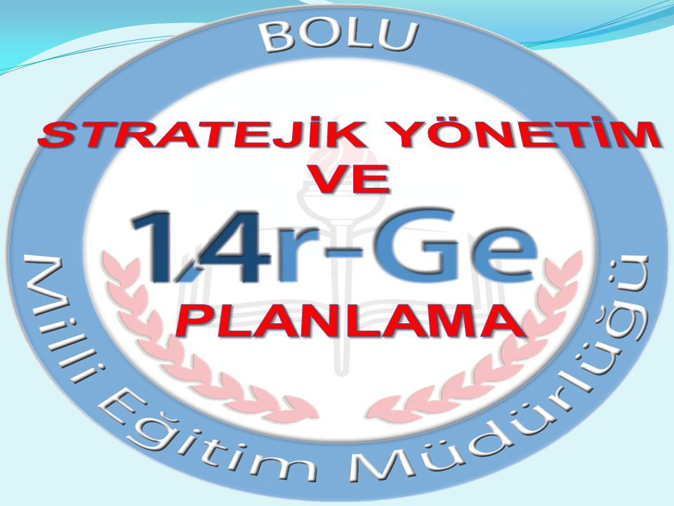 STRATEJİK PLAN VE TKY STRATEJİK PLAN VE TKY h.