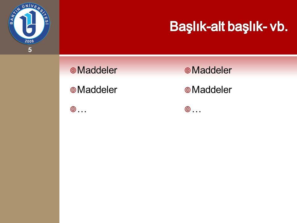 5  Maddeler  …  Maddeler  …