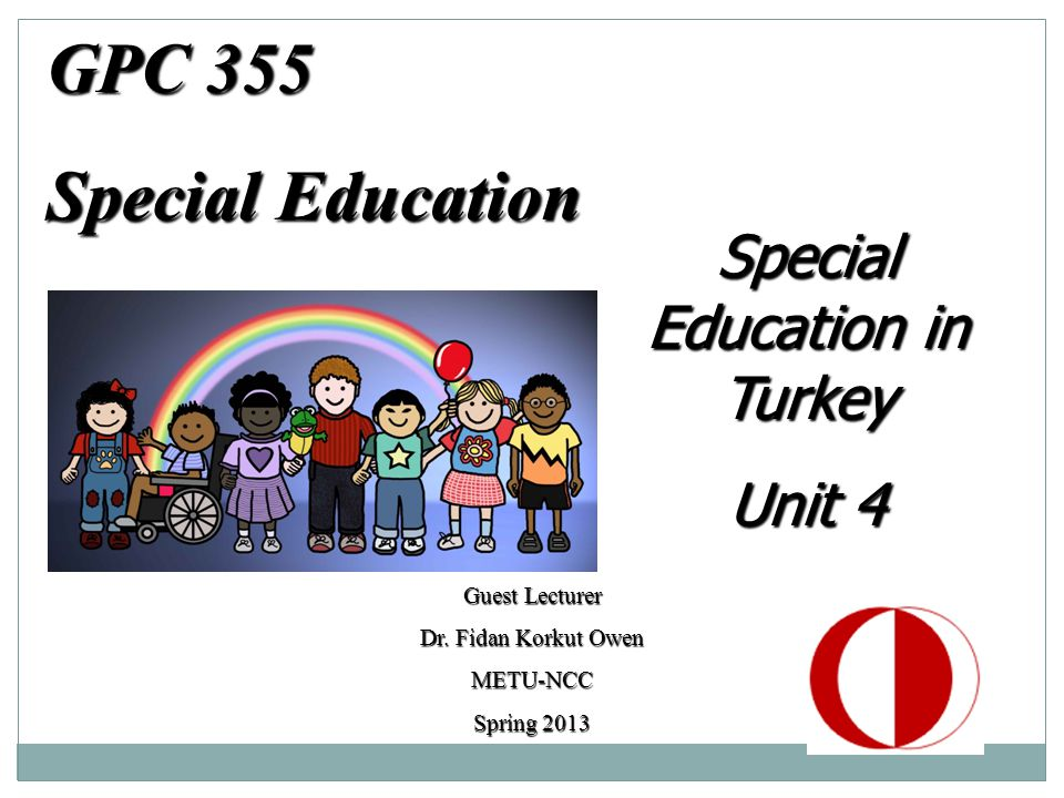 GPC 355 Special Education Guest Lecturer Dr.