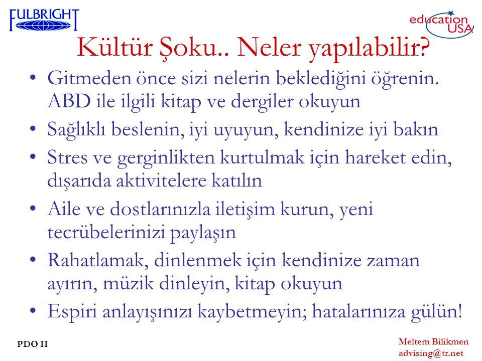 Meltem Bilikmen advising@tr.net PDO II Kültür Şoku..
