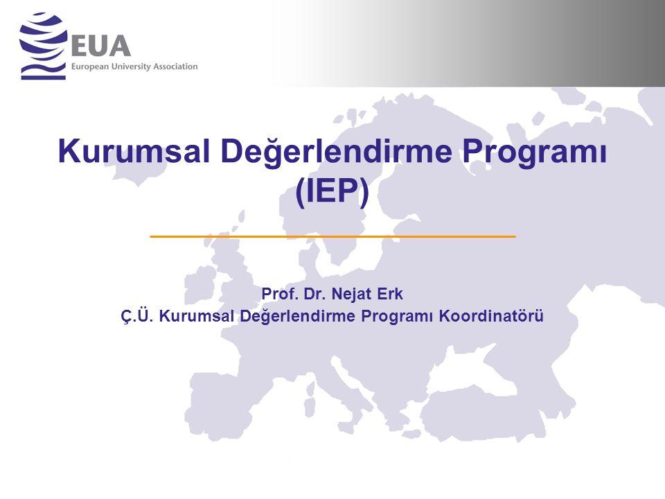 Kurumsal Değerlendirme Programı (IEP) Prof. Dr. Nejat Erk Ç.Ü.