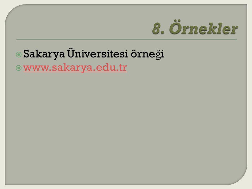  Sakarya Üniversitesi örne ğ i  www.sakarya.edu.tr www.sakarya.edu.tr