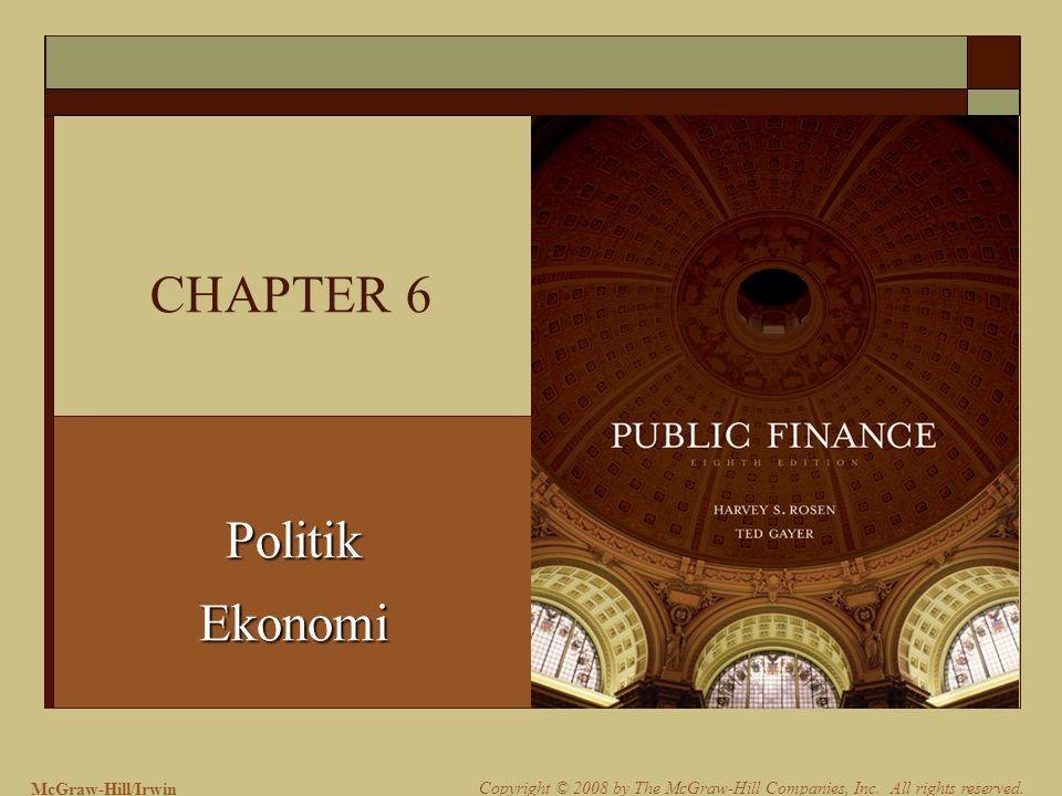 6-2 Politik Ekonomi Tanımı  İktisadi prensiplerin politik karar almanın analizine uygulanmasına politik ekonomi denilmektedir.
