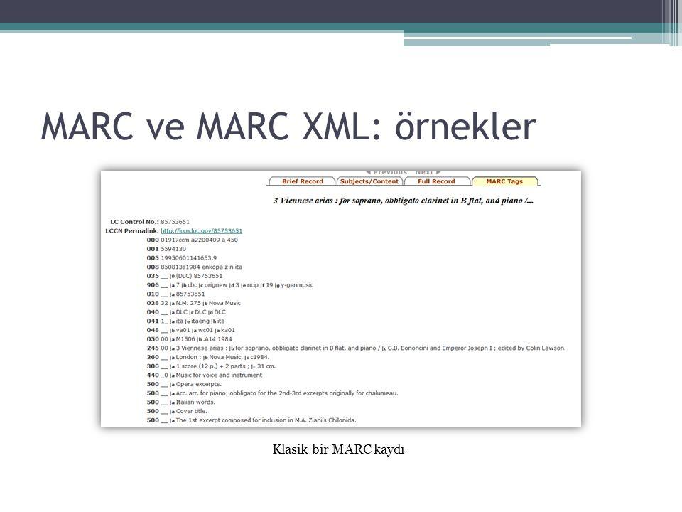 MARC ve MARC XML: örnekler Klasik bir MARC kaydı