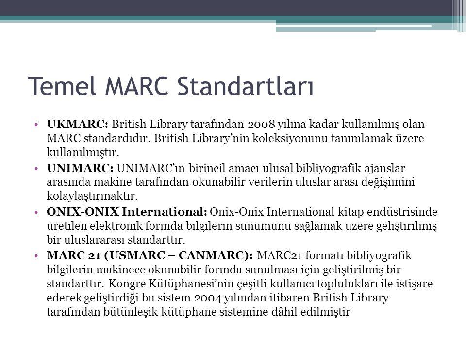 Temel MARC Standartları UKMARC: British Library tarafından 2008 yılına kadar kullanılmış olan MARC standardıdır.